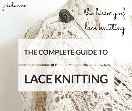 The History of Lace Knitting