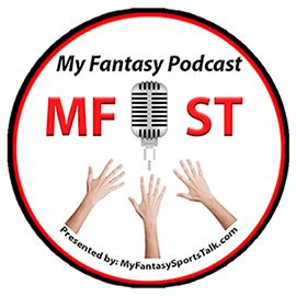 Welcome to the My Fantasy Podcast presented by MyFantasySportsTalk.com. We have a jam-packed show for you today as we open with our news whip-around segment---