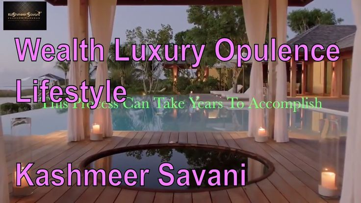 Wealthy Luxury Opulence Lifestyle Special