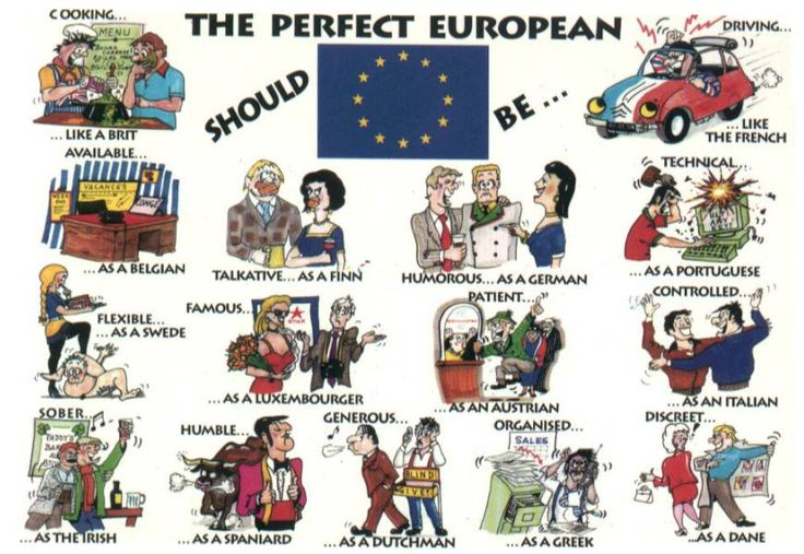 European Stereotypes - OneEurope  Which ones are correct, and which are misconceptions?  Would you add any other ones?  http://one-europe.info/in-brief/european-stereotypes#.UOgEd-TF-So