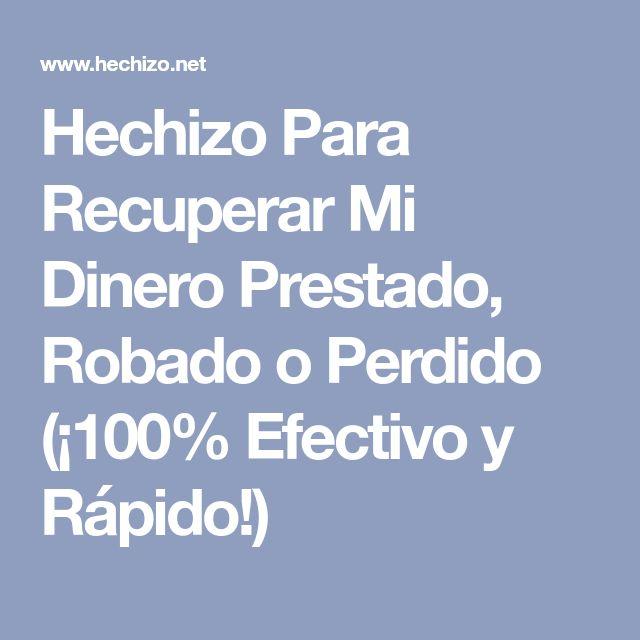 Hechizo Para Recuperar Mi Dinero Prestado, Robado o Perdido (¡100% Efectivo y Rápido!)