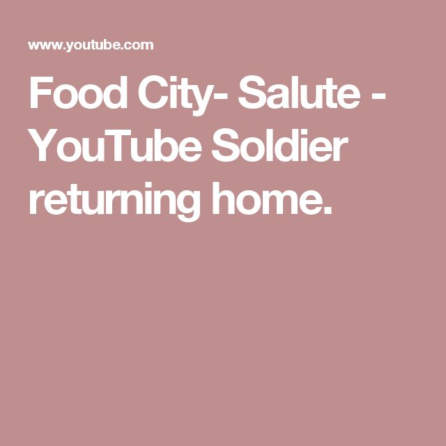 Food City- Salute - YouTube Soldier returning home.