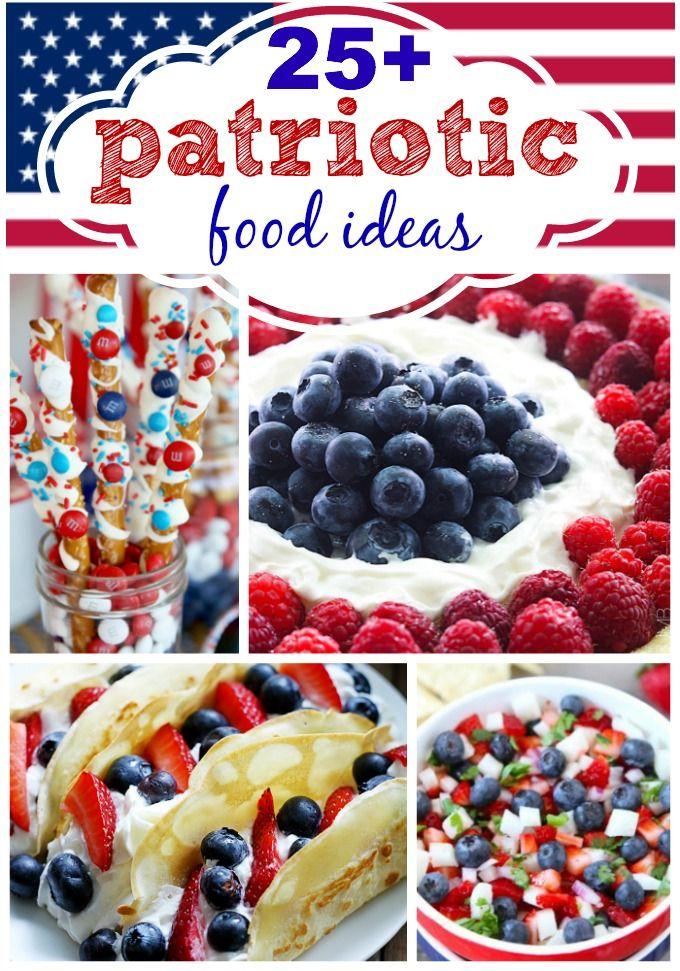 25 + Amazing Patriotic Food Ideas