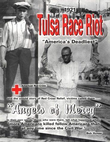 tulsa race riot 1921 | Books - 1921 Tulsa Race Riot Bibliography - Guides at Oklahoma State ...