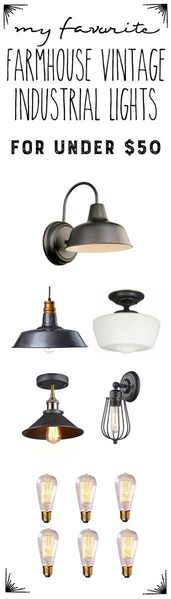My favorite Farmhouse Vintage Industrial Lights for any room in your home: Under $50! by Robb Restyle