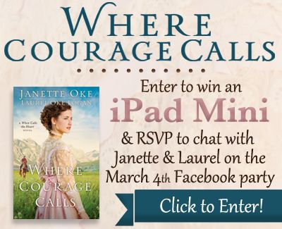 """Bethany House is celebrating the release of Janette Oke's newest book, """"Where Courage Calls,"""" with an iPad Mini giveaway and a Facebook author chat party on March 4th with Janette Oke and her co-author (and daughter!), Laurel Oke Logan. Click for details!"""