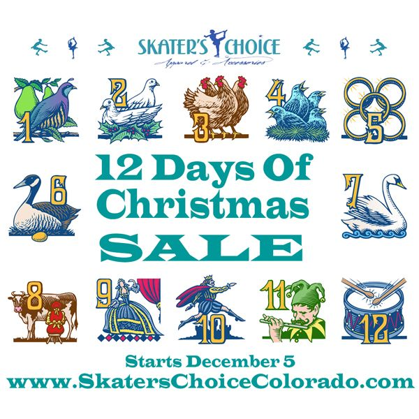 Happy Holidays! Skater's Choice Continues Our Holiday Celebration with GREAT Figure Skating Gift Deals Starting December 5 and for the following 12 Days We Will Share A New Christmas Gift Deal for You At Reduced Pricing Each Day Hurry While Supplies Last Just Our Way Of Saying Thank You To Our Loyal Customers Below Prices Will Be Effective On Each Day