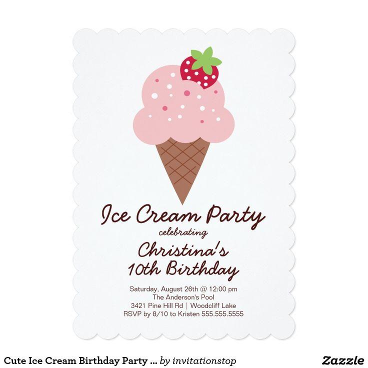 58 best Invites: Ice Cream Party images on Pinterest   Ice cream ...