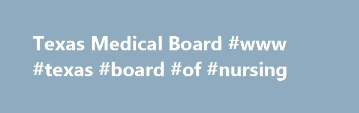 Texas Medical Board #www #texas #board #of #nursing http://dallas.remmont.com/texas-medical-board-www-texas-board-of-nursing/  # CE Requirements Update for MRTs, LMRTs, and NCTs: Formal Instructor-Led CE Hours Not Required Pending MRT Board Review Concerns have been raised regarding new requirements related to the number of continuing education hours that must be formal, instructor-led courses designated for Category A or A-plus credits of continuing education by an organization recognized…