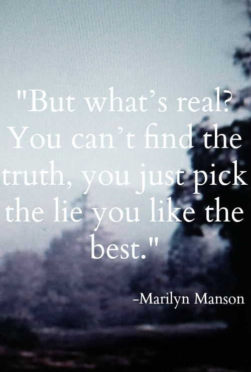 marilyn manson weighs in on what is real