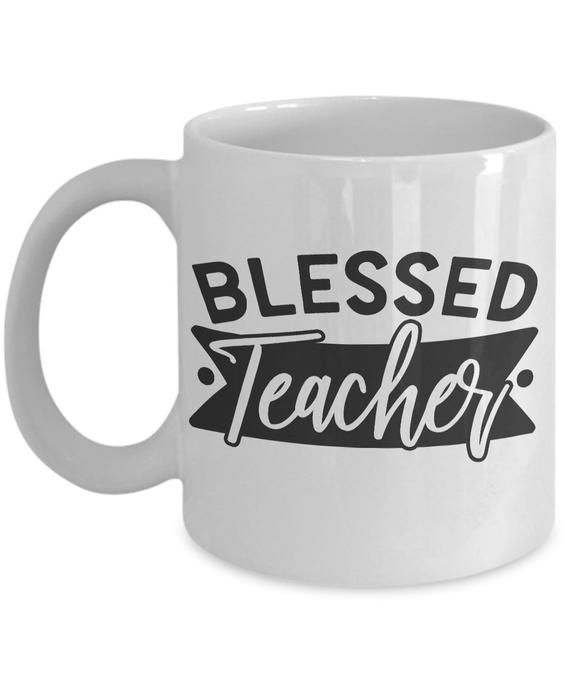 Gift For Blessed Teacher Best Funny Coffee MugThank You Appreciation Idea For End Of Year Daycare School Teacher In Graduation Christmas by GoodGiftCr…