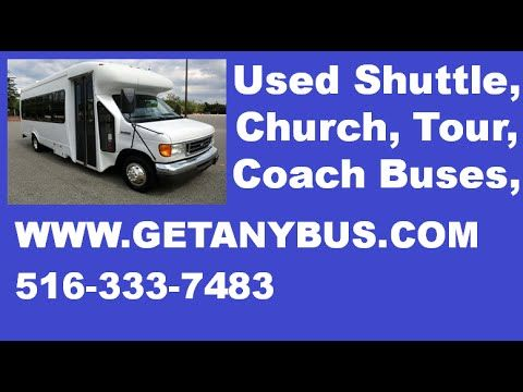 Used Buses For Sale 2007 Ford E450 24 Passenger Shuttle Bus | For more information call CHARLIE at 516-333-7483 OR visit us at http://www.getanybus.com