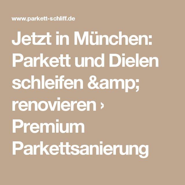 Jetzt in München: Parkett und Dielen schleifen & renovieren › Premium Parkettsanierung