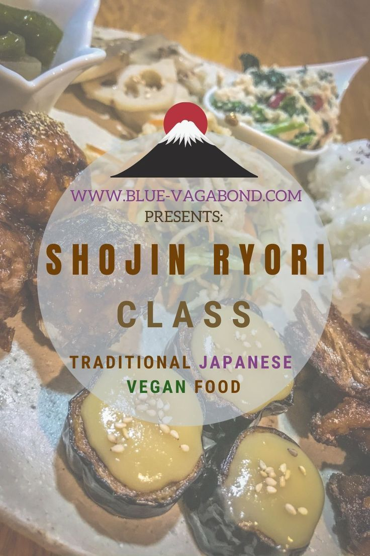Shojin Ryori Class Traditional Japanese Vegan Food In 2020 Buddhist Food Vegan Recipes Japanese Traditional
