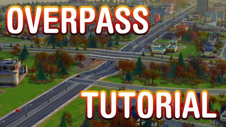 SimCity Overpass Tutorial (Pre-Update 7.0)