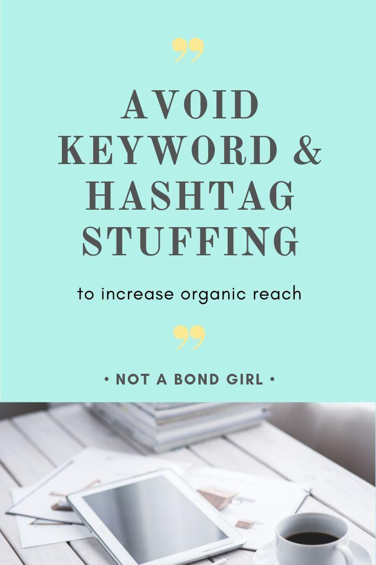 Vermeiden Sie Keyword- und Hashtag-Füllung, um die organische Reichweite zu erhöhen. Pinterest-Tipps; Pint…