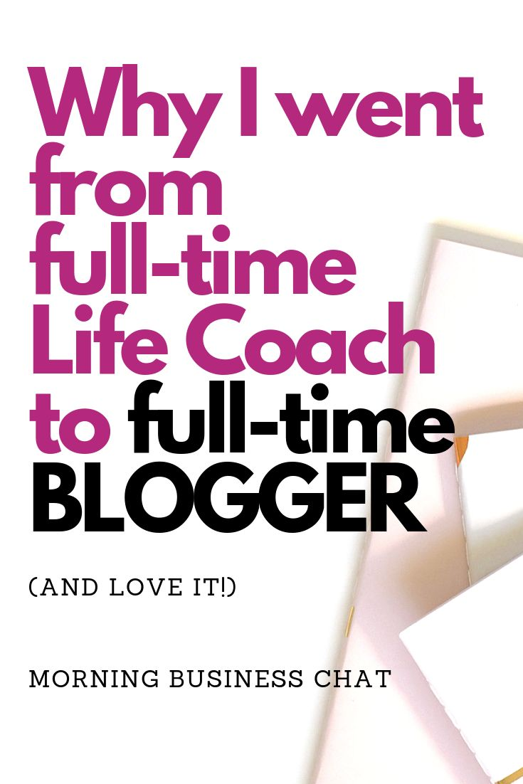 Why I'm a Life And Business Coach with NO CLIENTS! And love it.
