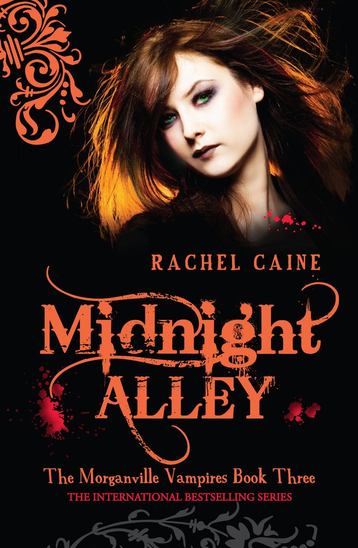 Rachel Caine  [the Morganville Vampires #3] Midnight Alley  Books   Series I Am In The Middle Of (read)  Pinterest  Vampires, Chang'e 3 And  The O'jays