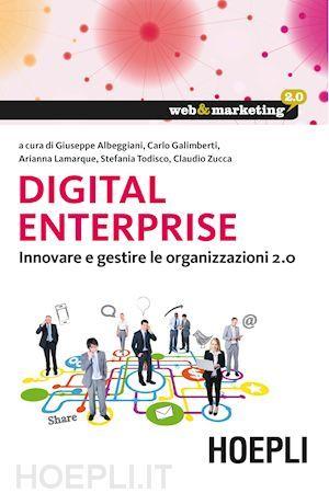 G. Albeggiani, C. Galimberti, A. Lamarque, S. Todisco, C. Zucca - Digital Enterprise