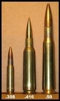 308 win ~ 416 Barrett ~ 50 BMG