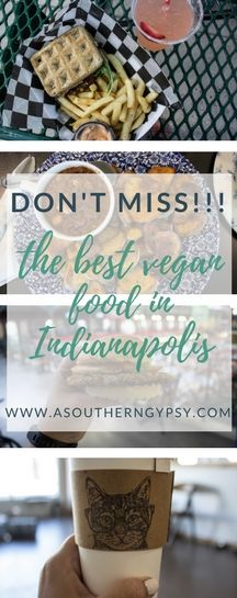Headed to Indianpolis, Indiana?  Make sure not to miss the best vegan eats in the city!!