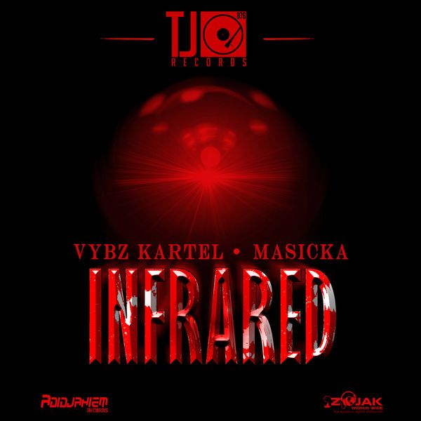 Vybz Kartel feat. Masicka - Infrared (TJ Records)  #Gaza #Genahsyde #Infrared #masicka #Masicka #TJRecords #VybzKartel #VybzKartel #WorldBoss