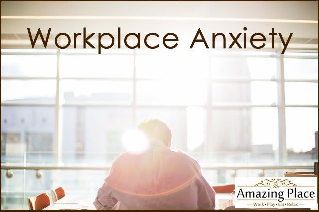 How to Effectively Manage Workplace Anxiety