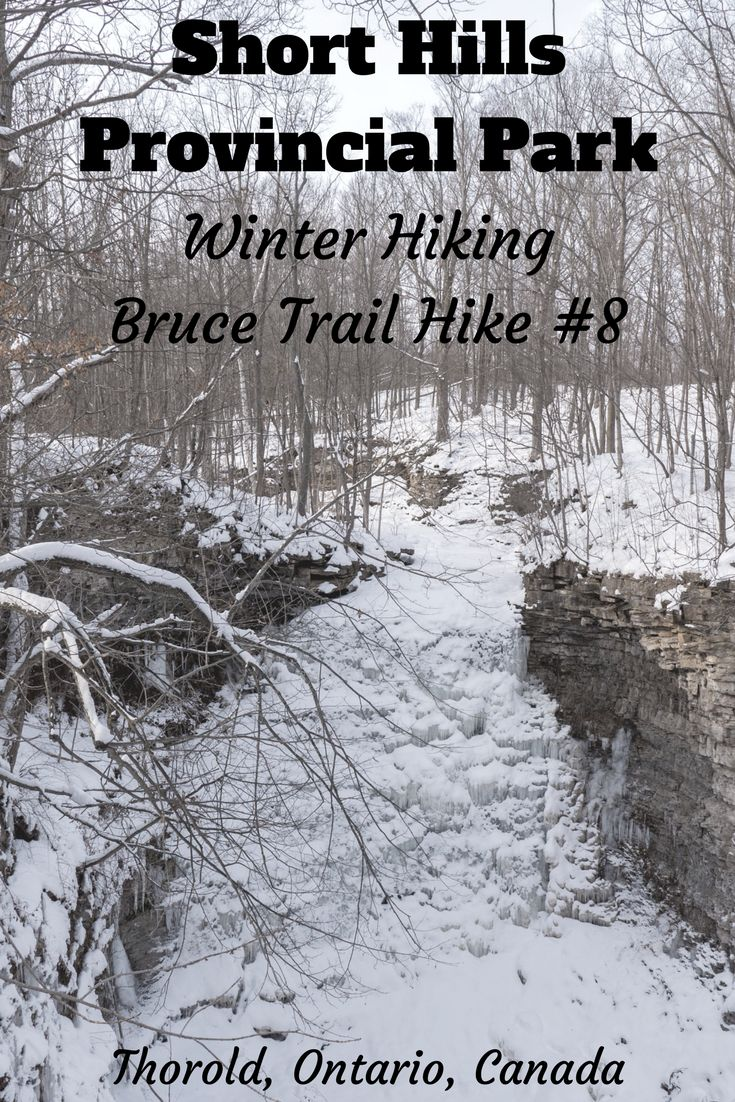 Short Hills Provincial Park | Bruce Trail Hike #8 | Thorold, Ontario, Canada | Winter Hiking in Ontario, Canada