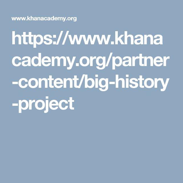 https://www.khanacademy.org/partner-content/big-history-project