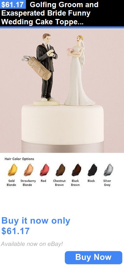 Wedding Cakes Toppers: Golfing Groom And Exasperated Bride Funny Wedding Cake Topper Custom BUY IT NOW ONLY: $61.17
