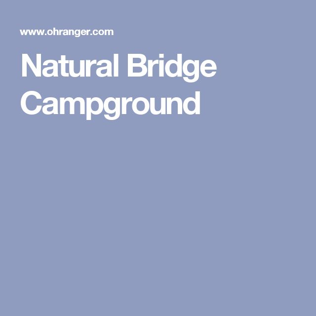 Natural Bridge Campground