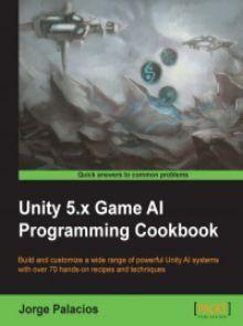 Unity 5.x Game AI Programming Cookbook Pdf Download