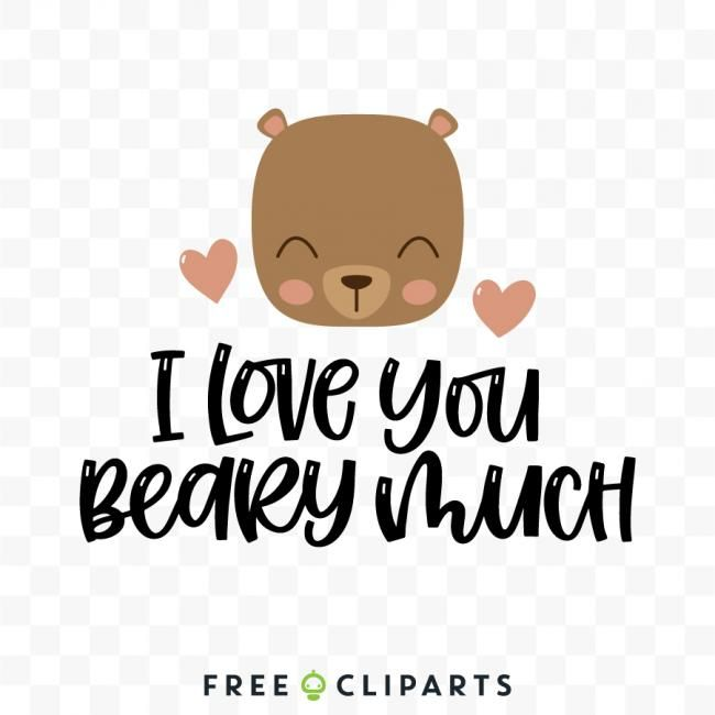Download Free I love you beary much SVG quote clip art in 2020 ...