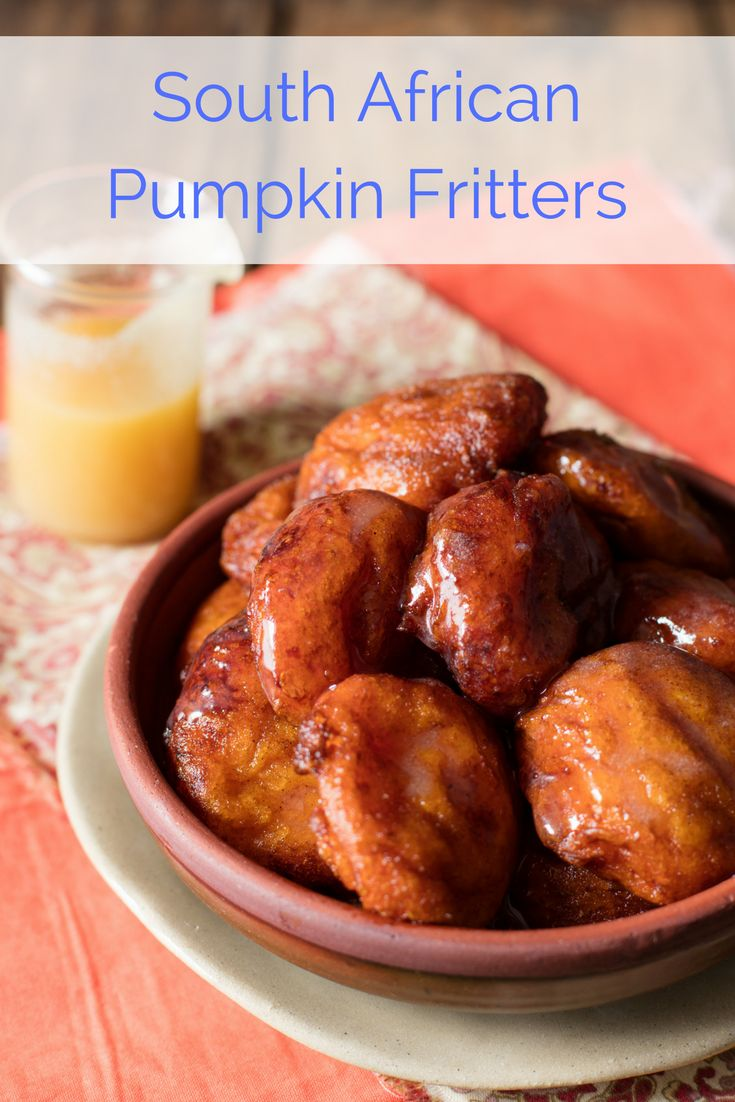 Pumpkin Fritters recipe. This firmSouth African favouritecombines the goodness of pumpkin and honey served with a decadent creamy caramel flavoured sauce and a dusting of cinnamon sugar. A lovely treat if you're not in too much of a hurry.