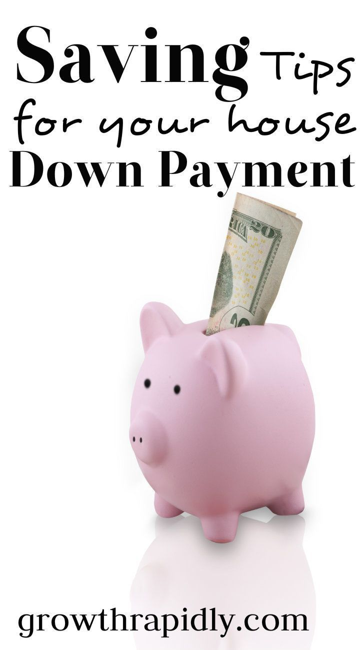 Tips on how to save for a down payment on a house