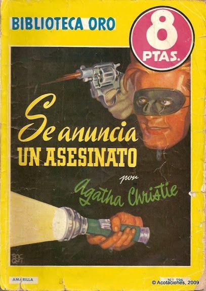 Se Anuncia Un Asesinato. Molino. Biblioteca Oro (2). 296. 1952