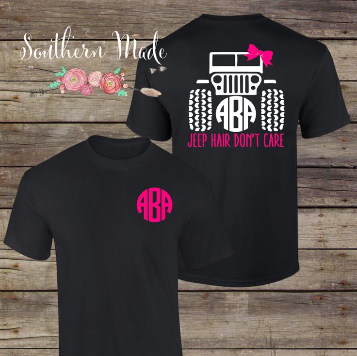 Jeep Hair Don't Care Monogrammed T Shirt // Short or Long Sleeve // Choose all your colors