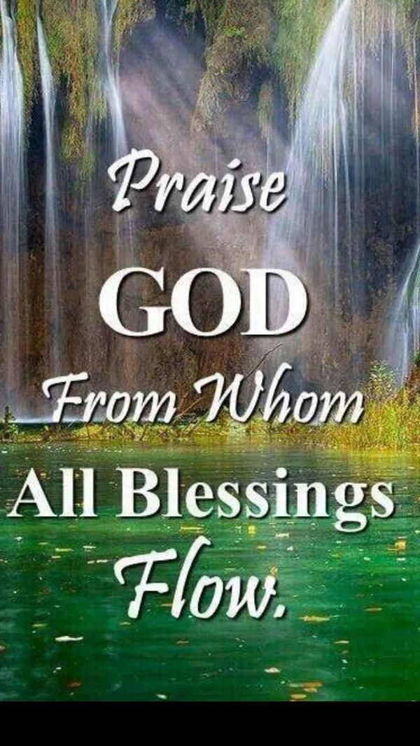Lyric praise god from whom all blessings flow lyrics : 153 best GodFruits & Praise Quotes images on Pinterest | Thoughts ...