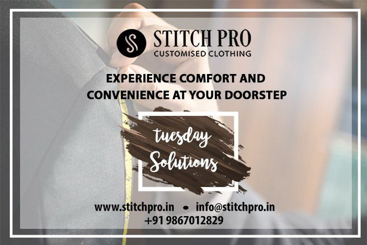#TuesdaySolutions At Stitch Pro, our services go beyond delivery. We offer after services, free counselling, fashion consultancy services that you need to carry off with style. Visit: http://www.stitchpro.in/  #StitchPro #CustomisedClothing #BespokeClothingForMen #Menswear #Fashion #Suit #formallook #formals #businessoutfit #grooming #stylishoutfitt