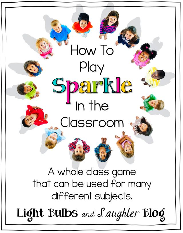 How to Play Sparkle in the Classroom | Light Bulbs and Laughter | Bloglovin'