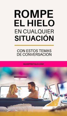 Pin De Agostomil En Ideas Frases Para Enamorar Mujer Temas De Conversación Frases De Enamorados