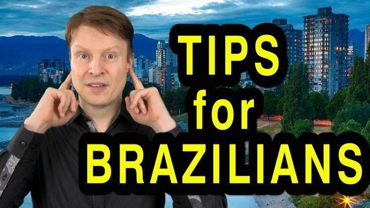Tips for Brazilians