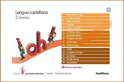 Colegio José Calderón: Libro digital Lengua 2º Primaria y Pizarra Digital E. Santillana. Los caminos del Saber