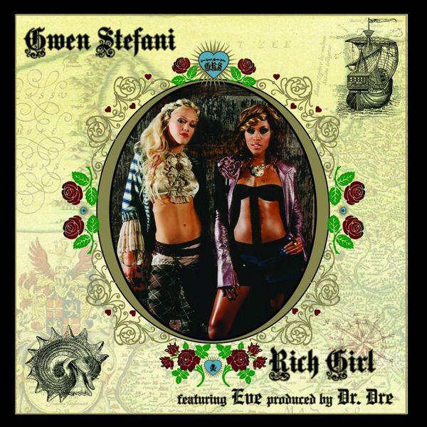 Gwen Stefani—Rich Girl
