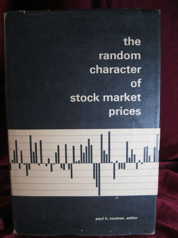 The Random Character of Stock Market Prices by by AnastasiasGarage