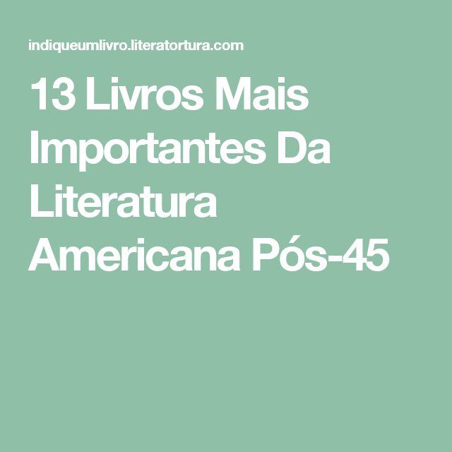 13 Livros Mais Importantes Da Literatura Americana Pós-45