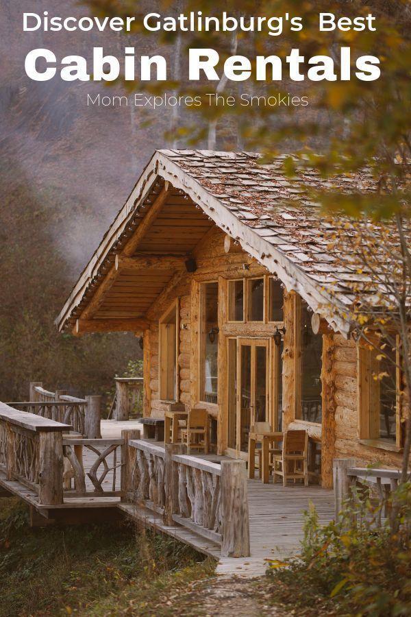 Ultimate Gatlinburg Cabins Guide East Tn Family Fun Gatlinburg Cabin Rentals Gatlinburg Cabins Cabin Rentals