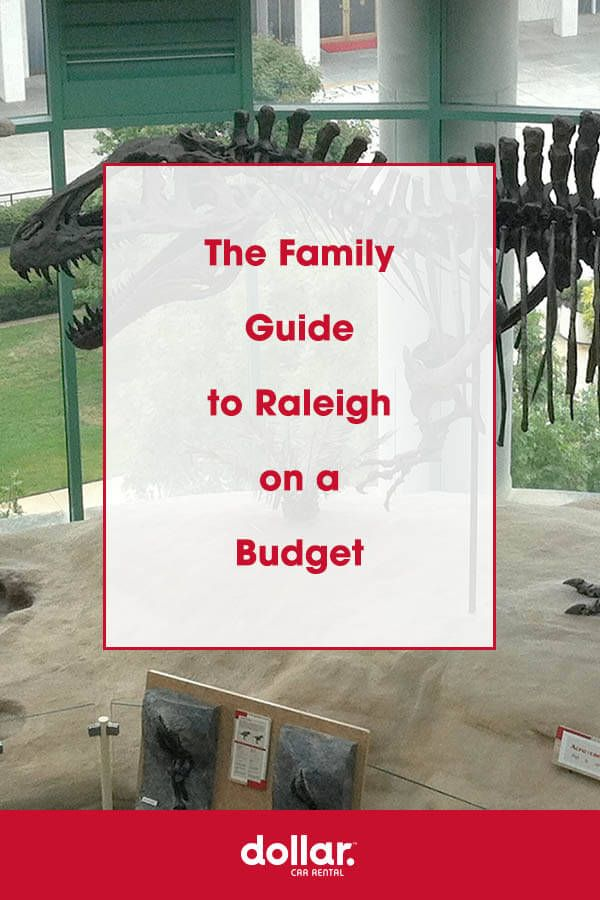 Raleigh Make Your Dollar Go Further Budgeting Best Family Vacations Raleigh