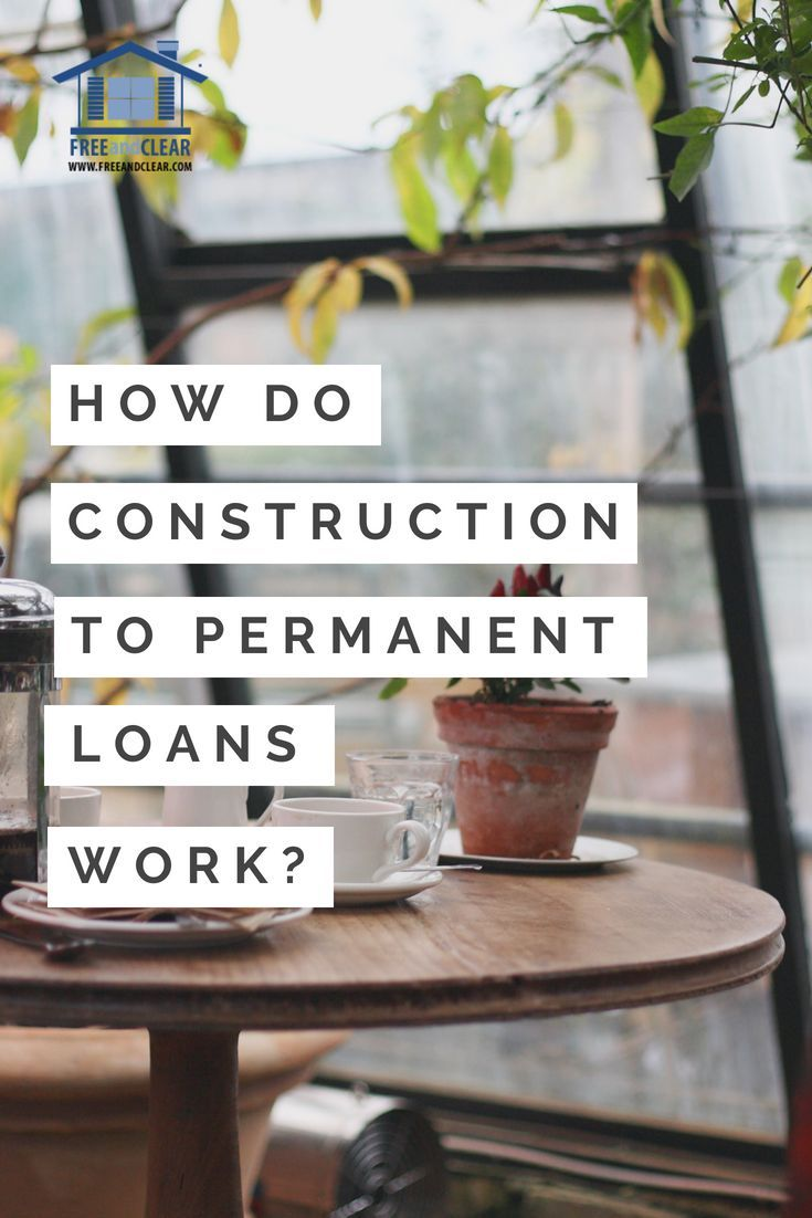 Construction to permanent loan lenders