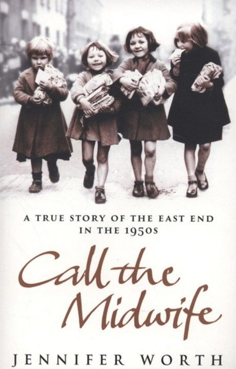 "Around the World in 80 Books: ""Call the Midwife"" by Jennifer Worth (England) 